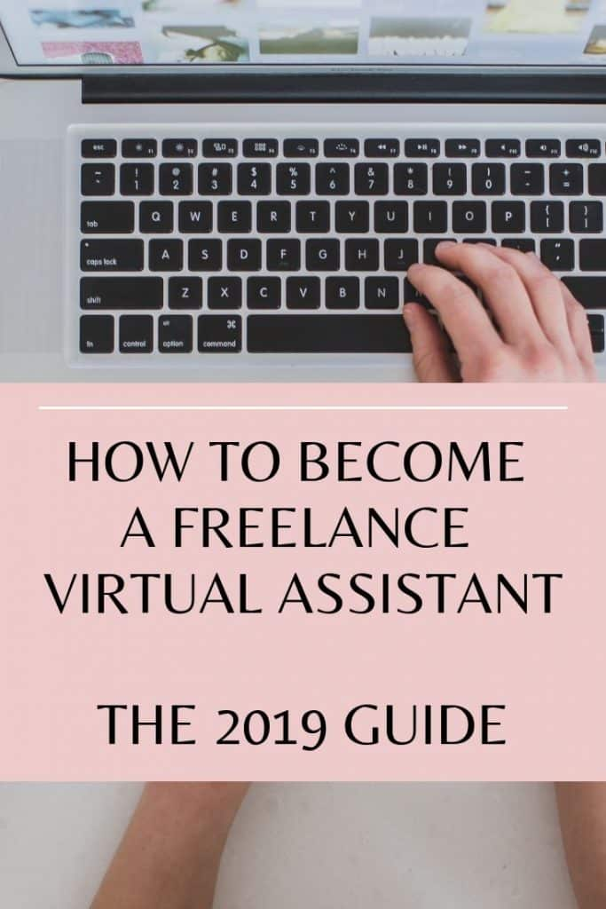 how to become a freelance virtual assistant - the 2019 guide