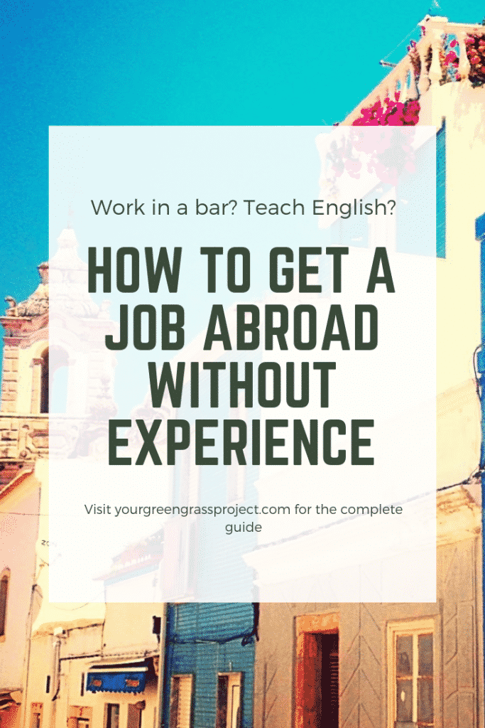 how to get a job abroad without experience