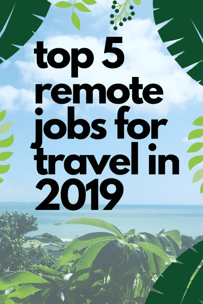 The Top 5 Remote Jobs For Travel