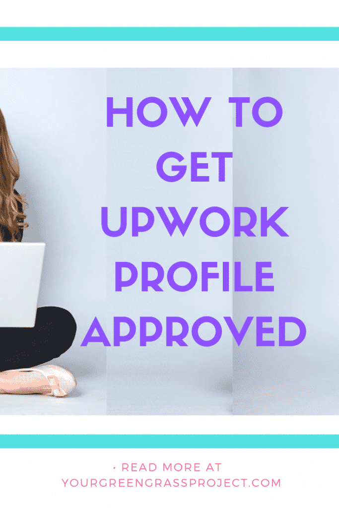 HOW TO GET UPWOrk account approved
