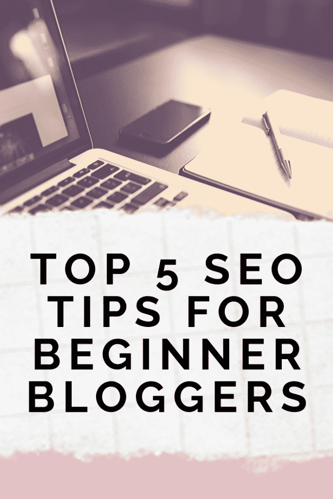 top 5 seo tips for beginner bloggers pinterest pin