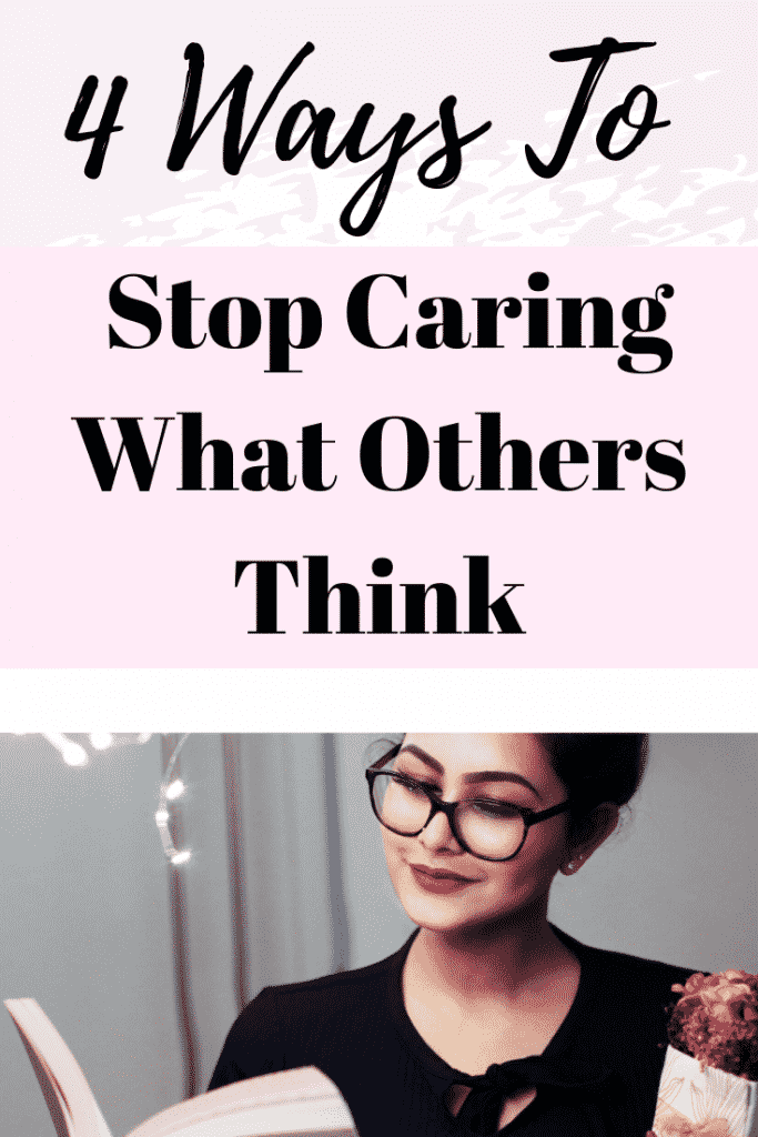 stop caring what others think