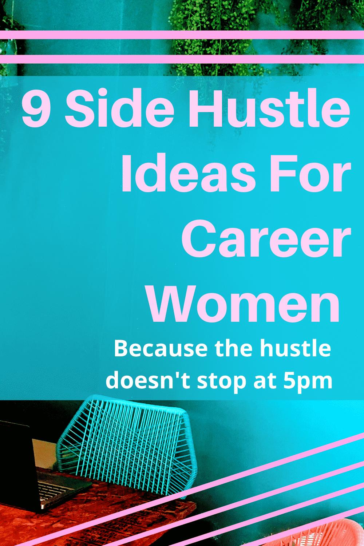 9 side hustle ideas for career women